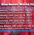 2017 StarQuest World Finals dates announced! Galveston, TX: June 19 - 24, 2017. Sandusky, OH: July 3 - 8, 2017. Poconos, PA: July 3 - 8, 2017. Virginia Beach, VA: July 17 - 22, 2017. Join us!