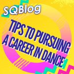 tips to pursuing a career in dance