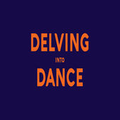Delving Into Dance
