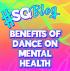 Benefits Of Dance On Mental Health