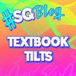 Textbook Tilts