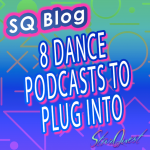 Dance Podcasts